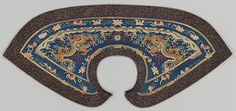 Formal Collar, Silk and metallic-thread tapestry with painted details, embroidered with metallic thread, China, Qing Dynasty, 18th century, 13.5 x 30.25 in. Detachable Pi ling collar worn by the imperial family, nobility, and court officials over their formal court robes. Metropolitan Museum of Art.