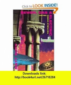 Sewer, Gas and Electric The Public Works Trilogy (Public Works Trilogy) (9780802141552) Matt Ruff , ISBN-10: 0802141552  , ISBN-13: 978-0802141552 ,  , tutorials , pdf , ebook , torrent , downloads , rapidshare , filesonic , hotfile , megaupload , fileserve