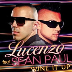 Lucenzo - Wine It Up feat. Sean Paul, Radios, Wii, Video Humour, Le Tube, People, Hair Beauty, Mens Sunglasses, Diffusion