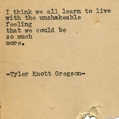 And accept the fact that we are not | Tyler Knott Gregson (@tylerknott) Typewriter Series #1975