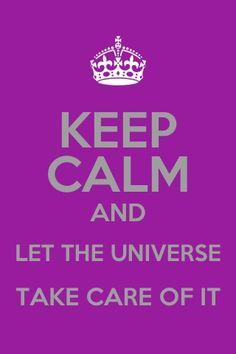 Keep calm Abraham hicks universe