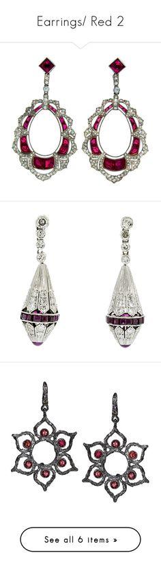 """Earrings/ Red 2"" by thesassystewart on Polyvore featuring jewelry, earrings, art deco diamond earrings, diamond jewelry, drusy earrings, platinum diamond earrings, imitation diamond earrings, no color, colorful earrings and vintage earrings"