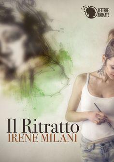Il ritratto, Irene Milani