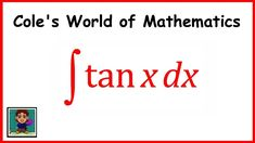Integral of tan x ❖ Calculus 1 ❖ Trig Integrals