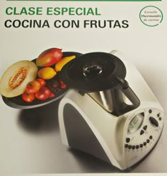 Las recetas de Pipi: Clases de Cocina, Cocina con frutas, recetas Thermomix