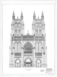 West Front and Towers, Washington Cathedral, Courtesy of Washington National Cathedral Construction Archives Collection, National Building Museum Collection. Cathedral Architecture, Sacred Architecture, Historical Architecture, Architecture Details, Washington National Cathedral, National Building Museum, Durham Cathedral, Gothic Buildings, Architecture Concept Drawings