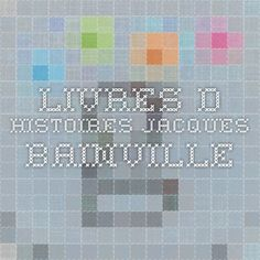 LIVRES D HISTOIRES JACQUES BAINVILLE