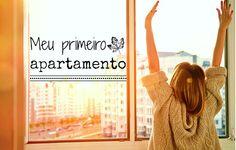 Quero comprar meu primeiro apartamento: 6 coisas que você deve levar em conta