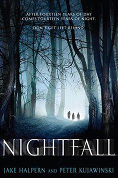 Nightfall, 2015 The New York Times Best Sellers Young Adult Hardcover winner, Jake Halpern and Peter Kujawinski #NYTime #GoodReads #Books