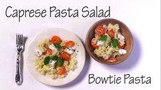 Caprese Pasta Salad W/ Bowtie Pasta - polymer Clay Tutorial