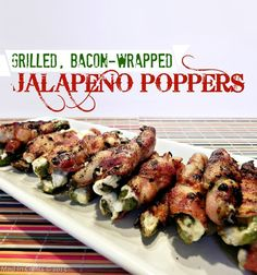 Grilled Bacon Wrapped Jalapeno Poppers Recipe