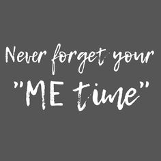 """Never forget your """"ME time"""". And don't forget to check out the mechanical watches from Julien de Bourg. Never Forget You, Don't Forget, Mechanical Watch, No Time For Me, You And I, Watches For Men, In This Moment, Check, Quotes"""