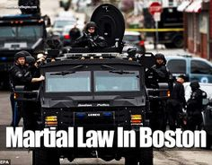 Boston Declares Martial Law As SWAT Teams Rule The City - |