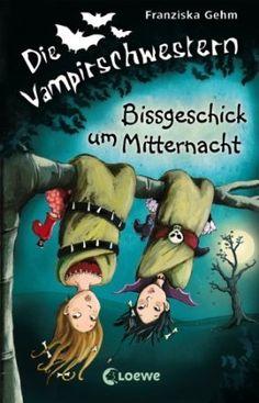 Bissgeschick um Mitternacht: Amazon.de: Franziska Gehm: Bücher