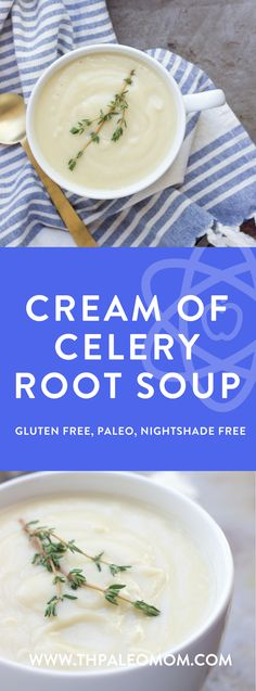 Soup ~ The Paleo MomCream of Celery Root Soup ~ The Paleo Mom Celery Root Soup Vegetable Soup Healthy, Healthy Vegetables, Best Mushroom Soup, Root Recipe, Cream Of Celery, Clean Eating Soup, Paleo Mom, Celery Soup, Onion Soup Mix