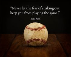 Baseball Art  Babe Ruth Quote Never let the fear of by SquidPhotos, $40.00