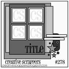 Creative Scrappers: CS Sketch 278   Reveal