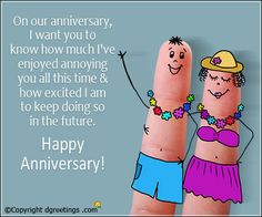 Add fun to a couple's memorable day by sending them funny anniversary quote.