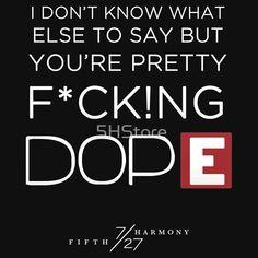 FIFTH HARMONY LYRICS #4 - Dope