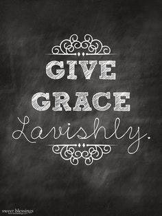Sweet Blessings: Give Grace Lavishly free printable