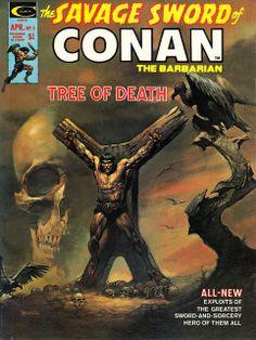 Marvel Comics, Savage Sword of Conan Conan crucified. Cover by Boris Vallejo. Boris Vallejo, Conan Comics, Bd Comics, Marvel Comics, Comic Book Covers, Comic Books Art, Comic Art, Fantasy Anime, High Fantasy