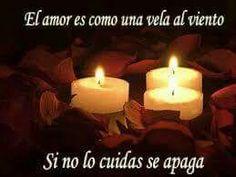 El amor es como una vela al viento.