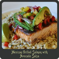 Mexican Grilled Salmon with Avocado Salsa