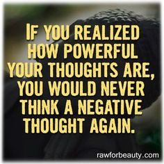 """a pinner said, """"What we believe and assume creates most of our reality and experience. Thoughts matter!"""""""