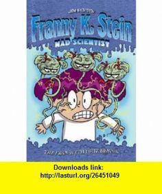 Franny K. Stein #6  The Fran with Four Brains Jim Benton ,   ,  , ASIN: B001TM6LXI , tutorials , pdf , ebook , torrent , downloads , rapidshare , filesonic , hotfile , megaupload , fileserve