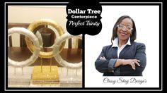 DIY| Dollar Tree Bling Centerpiece | Perfect Trinity