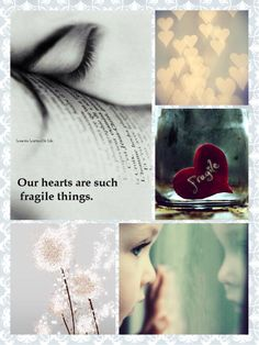Our heart are such fragile things. Something Beautiful, Simply Beautiful, Collages, Love Aesthetics, Love Bears All Things, Beautiful Collage, Color Quotes, Love Is Patient, Special Quotes