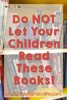 Do NOT Let Your Children Read These Books!
