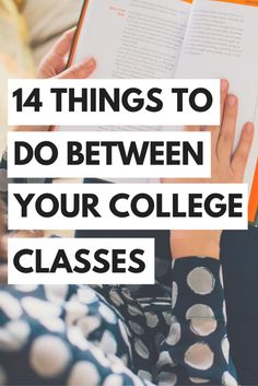 Learn what to do with that awkward amount of time iin between your college classes and beat boredom in college!
