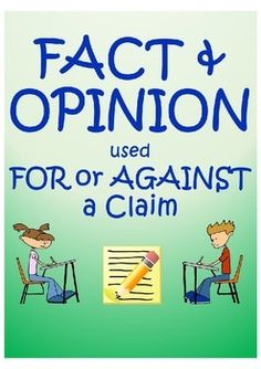 This all inclusive lesson prepares students to understand the difference between a fact and an opinion.  It includes the following -Do/Now bellringer (editing) -Fact and opinion guided notes -Guided Practice (Teacher model & Additional practice) -Miniquiz -Guided notes (how facts are used for/against a claim) -Practice identifying whether facts are used for or against a claim. -Extension writing activity