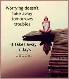 Needless worrying
