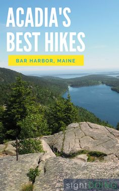 Go hiking in Acadia National Park Maine! I tried 18 miles of hikes in Acadia so that I could narrow it down to the BEST ones for you.  There's something for everyone - coastline, mountains, forests, and even iron rungs up the mountainside on the Beehive Trail.