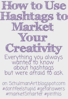 how to use hashtags on twitter and instagram http://schulmanart.blogspot.com/2014/05/how-to-use-hashtags.html