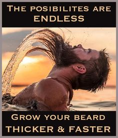 Grow A Beard Faster And Thicker.