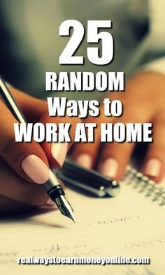 Here's a list of 25 random ways to make money from home. via @RealWaystoEarn
