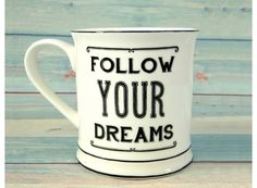 thecraftcakemama.com - Taza Follow Your Dreams