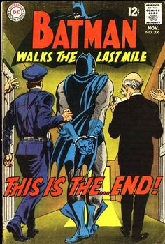 """""""This is the… End!"""" - Batman N°206 (November 1968) -Cover by Irv Novick"""
