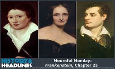 Mournful Monday: Frankenstein, Chapter 25 - https://www.historyandheadlines.com/mournful-monday-frankenstein-chapter-25/