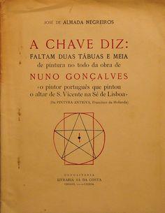 CHAVE DIZ: FALTAM DUAS TÁBUAS E MEIA DE PINTURA NO TODO DA OBRA DE NUNO GONÇALVES , Livro — Loja da In-Libris - 1