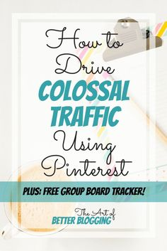 Learn how to easily pull in THOUSANDS of blog hits per month using only a few minutes on Pinterest a day! Also, grab your *free* group board tracker! The Art of Better Blogging