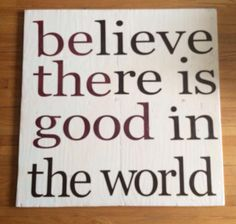 Motivational, Believe, Good Things, Home Decor, Homemade Home Decor, Decoration Home, Interior Decorating