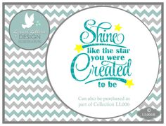 Shine Like the Star Created To Be LL006 B  SVG  by lyricalletters