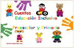 Cuentos inclusión educativa para preescolar y primaria