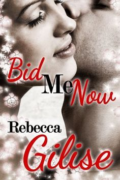 Bid Me Now by Rebecca Gilise, http://www.amazon.com/dp/B00FGFNN6W/ref=cm_sw_r_pi_dp_eqgvsb1TJ77JB