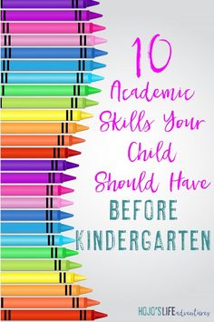 "There are some social skills your child needs to know before Kindergarten, but these 10 skills are more about academics. Click through to see the 10 ""must teach"" concepts for your preschool child, as told by a former Kindergarten teacher."