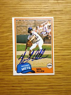 Neil Allen: (1979-1983 New York Mets) 1981 Topps baseball card signed in blue sharpie. (From my All-Time Mets Roster collection.)
